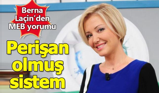 Berna Laçin, yeni Milli Eğitim Bakanı'nı yorumladı