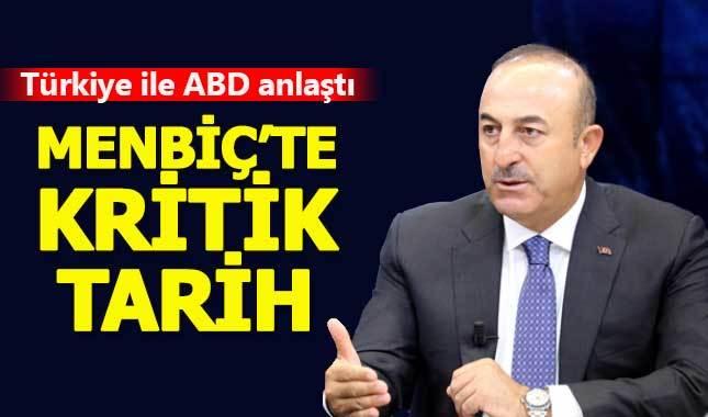 Çavuşoğlu Menbiç için kritik tarihi açıkladı