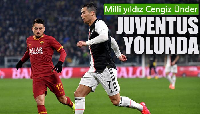 Cengiz Ünder Juventus yolunda