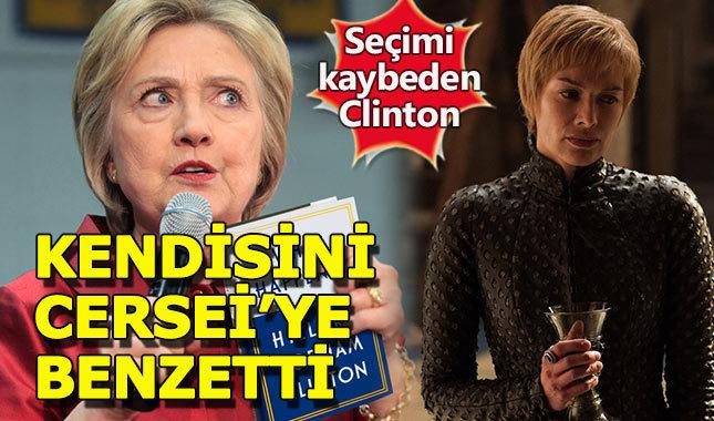 Clinton, kendisini Cersei Lannister'a benzetti