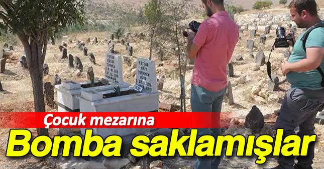 Çocuk mezarına bomba saklamışlar