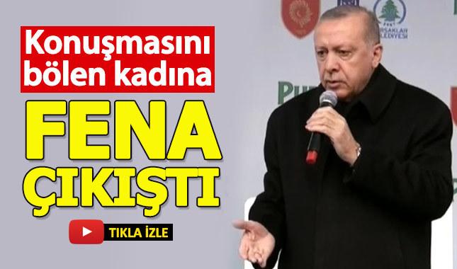 Cumhurbaşkanı Erdoğan, sözünü kesen kadına çıkıştı