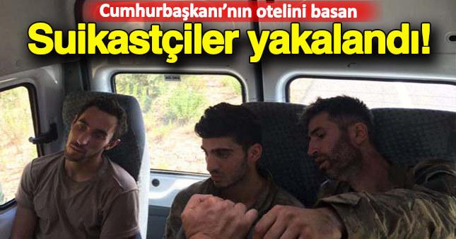 Darbe gecesi Erdoğan'ı öldürmek isteyen 3 suikastçı yakalandı
