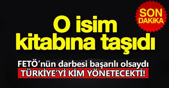 Darbe gerçekleşse Türkiye'yi kimler yönetecekti?