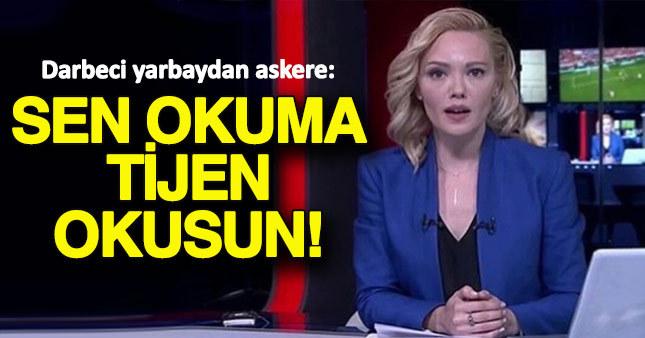 Darbeci yarbay TRT'de yaşananları anlattı
