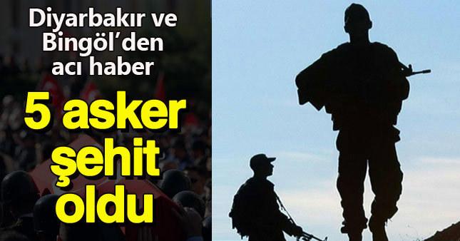 Diyarbakır ve Bingöl'den şehit haberi geldi