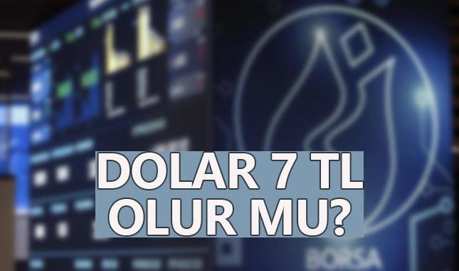 Dolar 7 tl olur mu ?