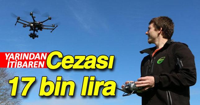 Drone kullanımına sınırlama getiriliyor