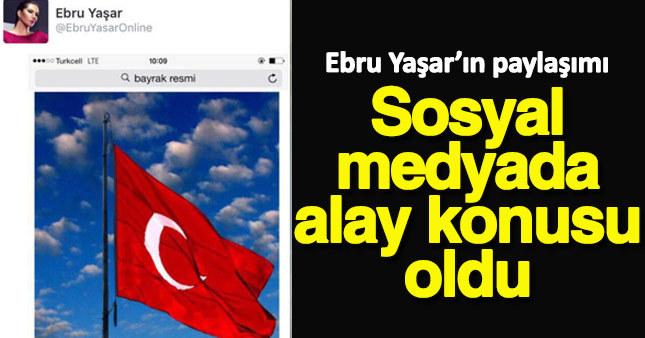 Ebru Yaşar'ın paylaşımı sosyal medyada alay konusu oldu