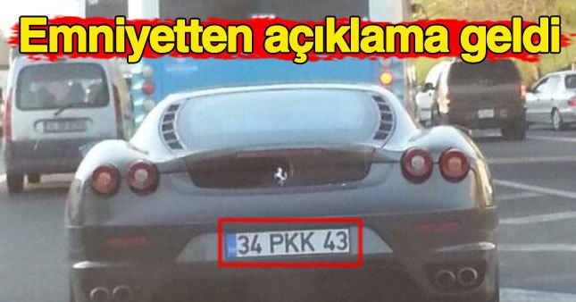 """Emniyetten """"PKK"""" plakalı araç açıklaması"""