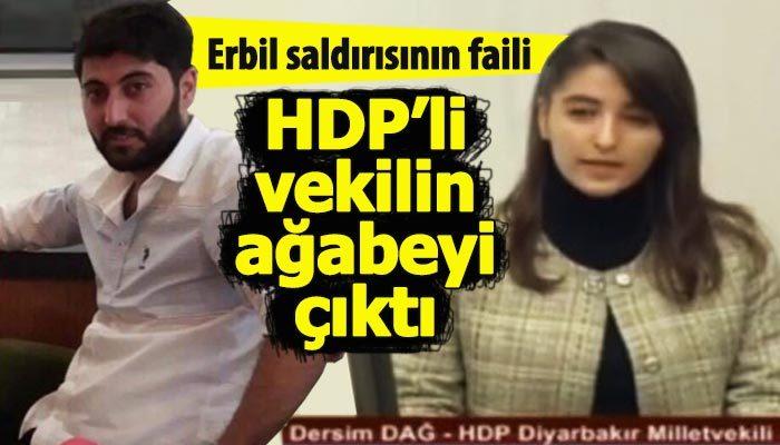 Erbil saldırısının faili, HDP'li vekilin ağabeyi çıktı (Dersim Dağ kimdir kaç yaşında nereli?)