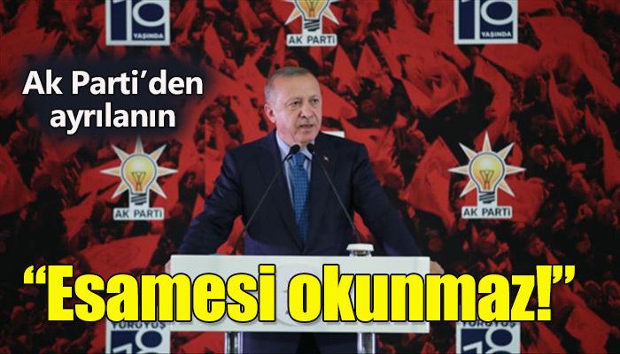 Erdoğan Ak Parti'den ayrılanlara yüklendi