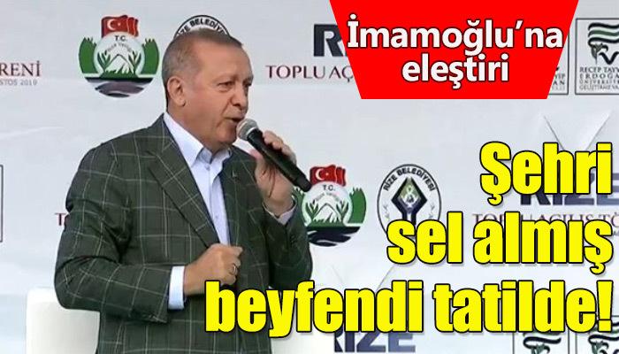 Erdoğan, İmamoğlu'nu eleştirdi