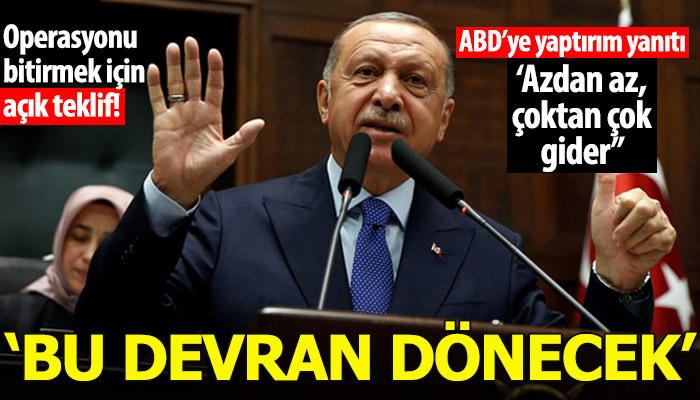 Erdoğan dünyaya seslendi: Bu devran dönecek