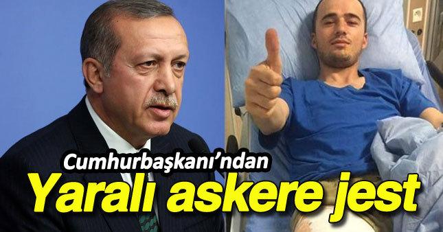 Erdoğan'dan yaralı askere jest
