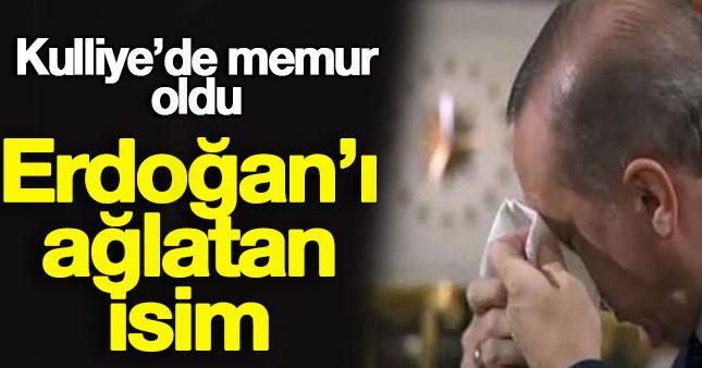 Erdoğan'ı ağlatan isim Kulliye'de memur oldu