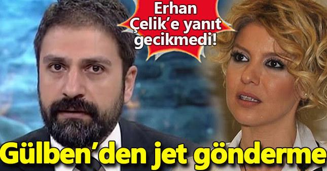 Erhan Çelik bitti dedi Gülben Ergen'den cevap gecikmedi