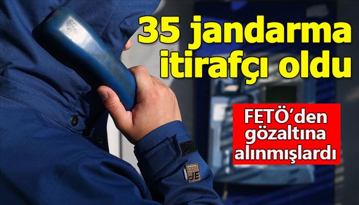 FETÖ'den yakalanan 35 jandarma itirafçı olmayı kabul etti