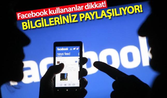 Facebook kullananlar dikkat! Bilgileriniz dağıtılıyor