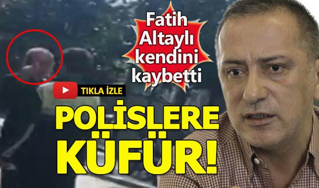Fatih Altaylı'dan polislere ağza alınmayacak sözler