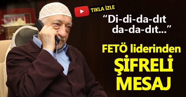 Fethullah Gülen'in mesajındaki şifre çözüldü