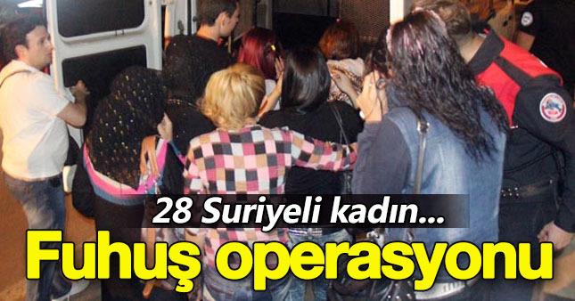 Fuhuş operasyonu: 28'i Suriyeli, 42 gözaltı