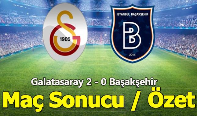 Galatasaray, evinde konuk ettiği Medipol Başakşehir'i 2-0 yendi! Maç kaç kaç? Maç özeti