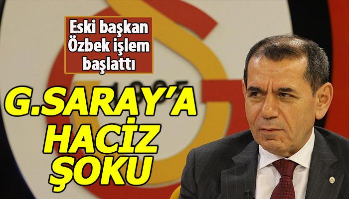 Galatasaray'a haciz geldi