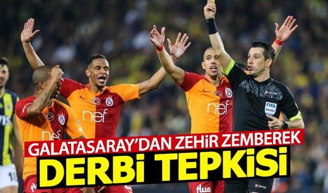 Galatasaray'dan zehir zemberek derbi açıklaması