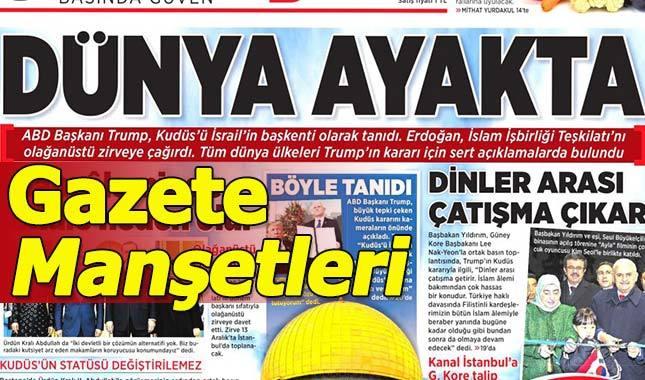 Gazete manşetleri oku ilk sayfalar ve spor gazete manşetleri 7 Aralık 2017