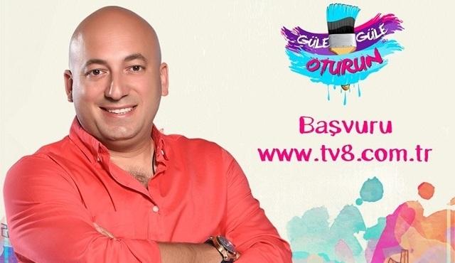 Güle Güle Oturun başvuru formu Tv8