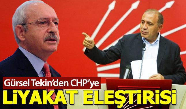 Gürsel Tekin'den CHP'ye liyakat eleştirisi