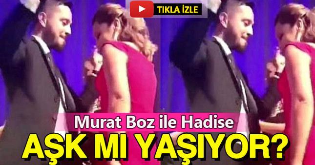 Hadise ile Murat Boz arasında dikkat çeken yakınlaşma
