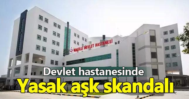 Hastaneyi karıştıran yasak aşk iddiası
