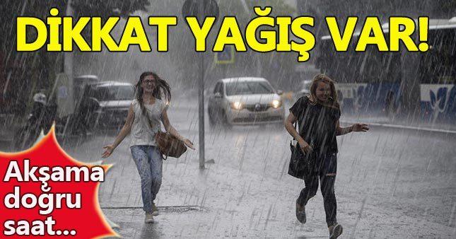 Hava durumu için: İstanbullular'a yağış uyarısı
