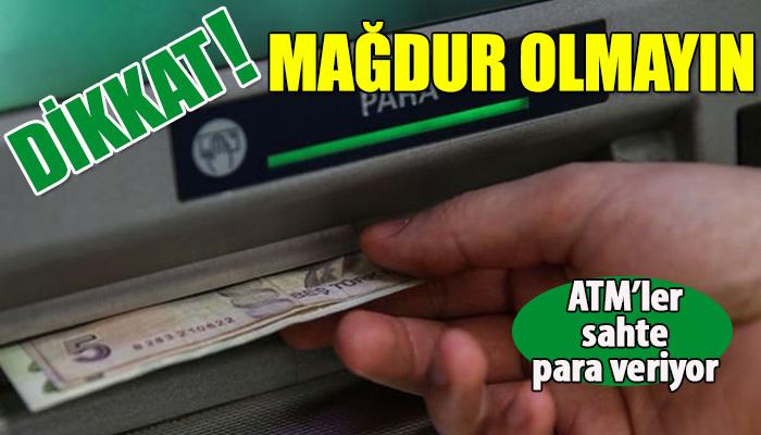 İddia! ATM'ler sahte para veriyor!
