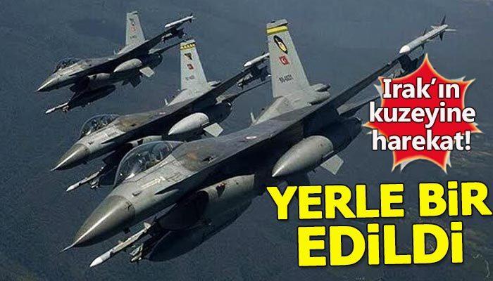 Irak'ın kuzeyindeki terör hedeflerine operasyon!