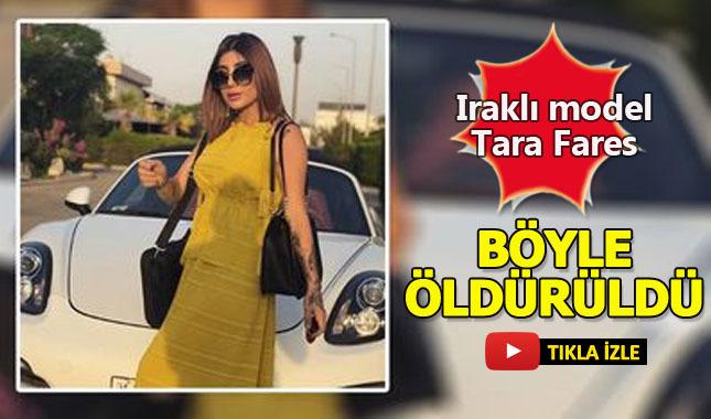 Iraklı model Tara Fares'in öldürülme anı!