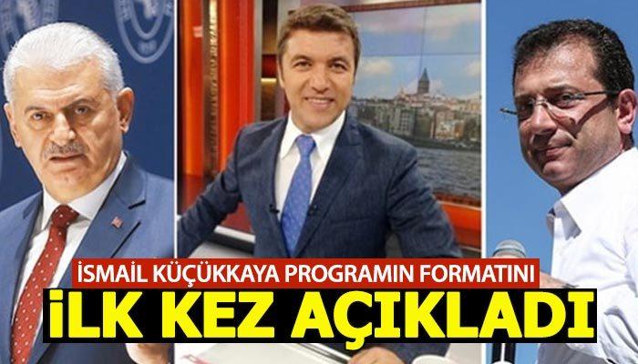 İsmail Küçükkaya programın formatını açıkladı