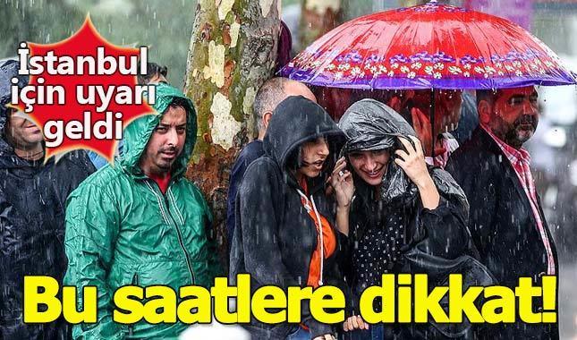 İstanbul için yağmur uyarısı: Akşam saatlerine dikkat!
