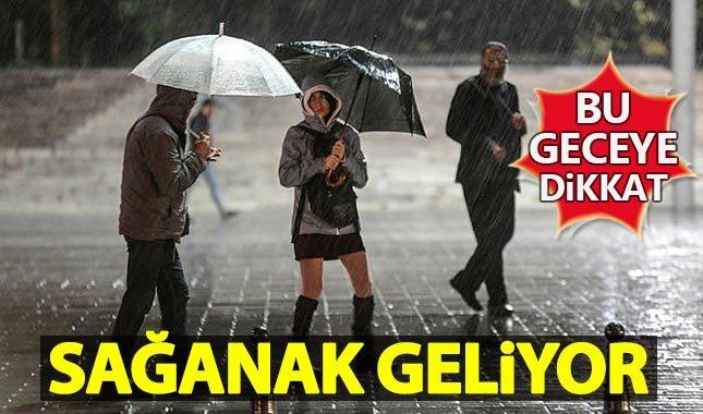 İstanbul'da bu gece sağanak bastıracak