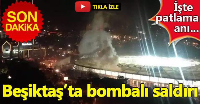 İşte Beşiktaş'taki bombalı saldırıda patlama anı...