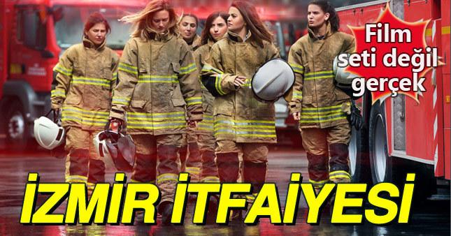 İzmir itfaiyesinin kadın erleri şaşırtıyor