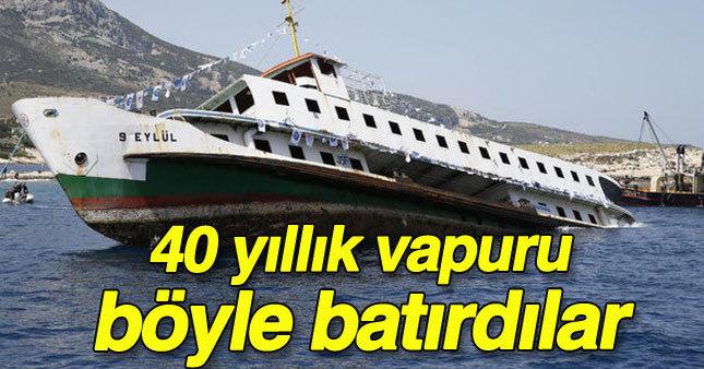 İzmir'de 40 yıllık vapur böyle batırıldı