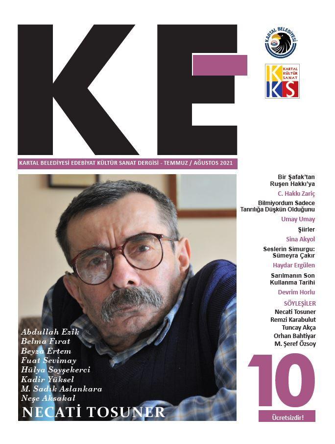 """""""KE""""nin 10. Sayısı Necati Tosuner'i Konuk Ediyor"""