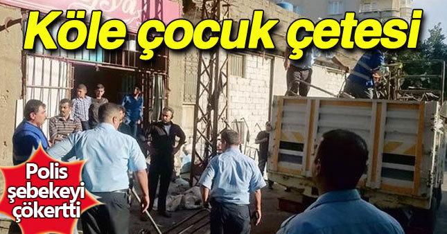 Kahramanmaraş'ta köle çetesi!