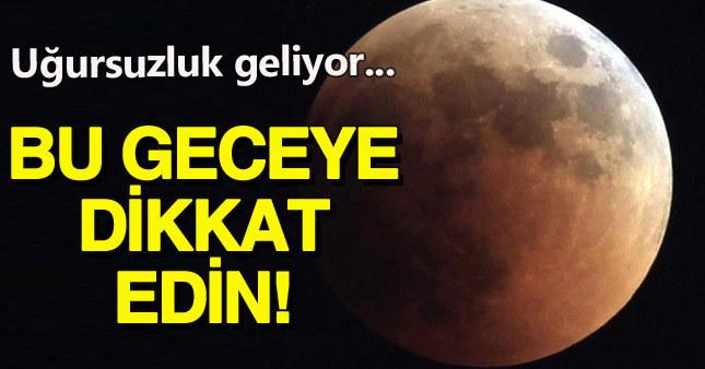 Kara Ay nedir - Neden bu akşam gerçekleşecek?
