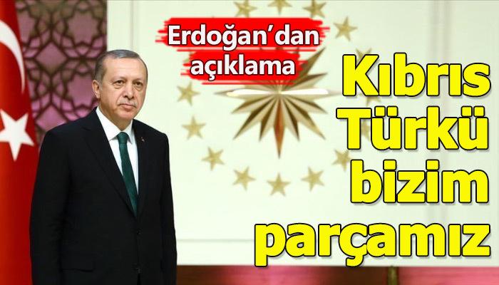 'Kıbrıs Türkünü bizden ayırma hayali kurmasınlar'