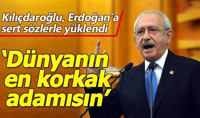 Kılıçdaroğlu: Erdoğan dünyanın en korkak adamı