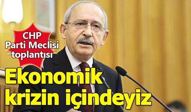 Kılıçdaroğlu'ndan ekonomik kriz uyarısı
